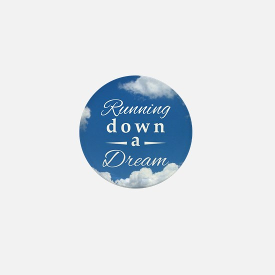 Running Down a Dream Mini Button