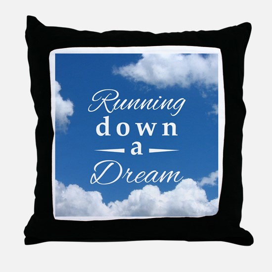 Running Down a Dream Throw Pillow