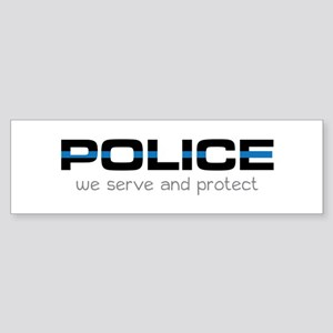 We Serve And Protect Bumper Sticker