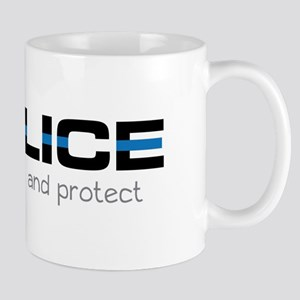 We Serve And Protect Mugs