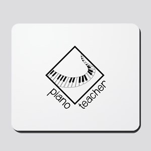 Piano Teacher Mousepad