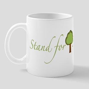 Stand for Something Mug