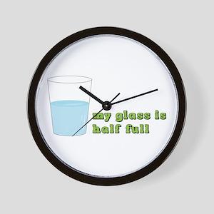 My Glass Is Half Full Wall Clock