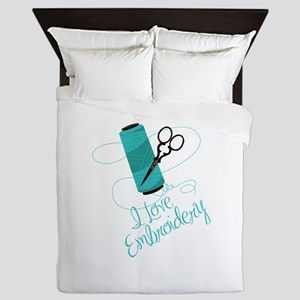 I Love Embroidery Queen Duvet