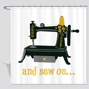 And Sew On... Shower Curtain