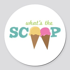 What's The Scoop Round Car Magnet