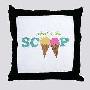 What's The Scoop Throw Pillow