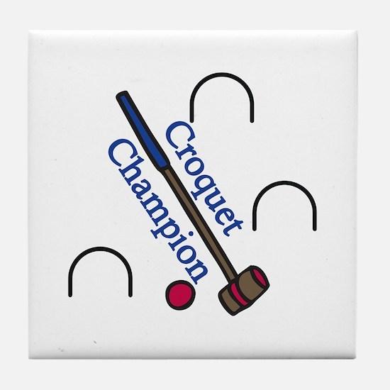 Croquet Champion Tile Coaster