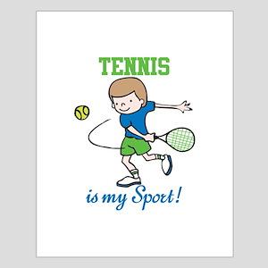 Tennis My sport Posters