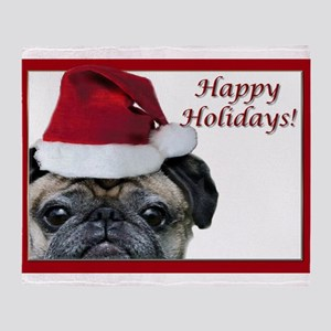 happy holidays pug Throw Blanket