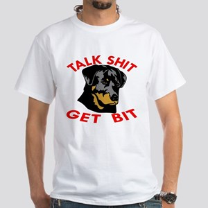 Rottweiler Talk Shit Get Bi T-Shirt