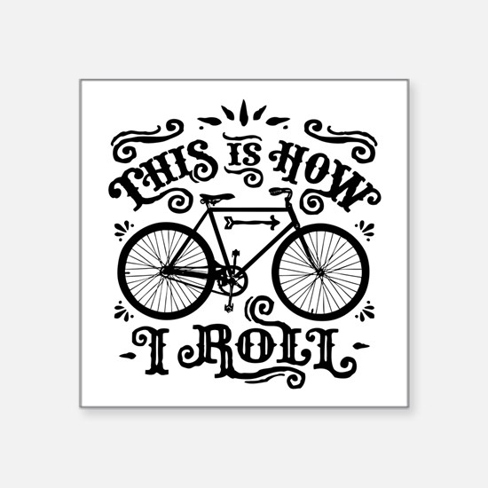 "Funny Cycling Square Sticker 3"" x 3"""