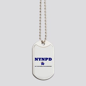 NYNPD - NOT YOUR NORMAL POLICE DEPARTMENT Dog Tags