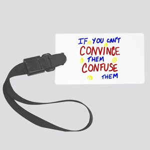 Confuse Them Large Luggage Tag