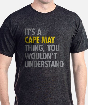 Its A Cape May Thing T-Shirt
