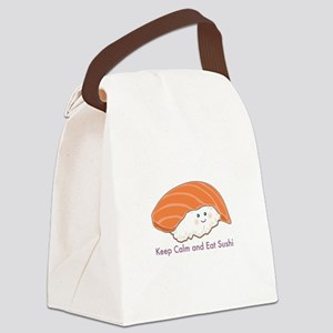 Keep Calm And Eat Sushi Canvas Lunch Bag