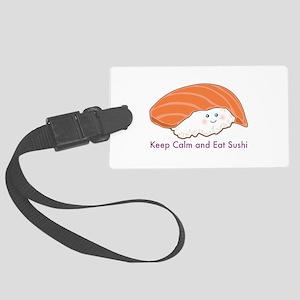Keep Calm And Eat Sushi Luggage Tag
