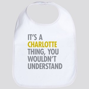 Its A Charlotte Thing Bib