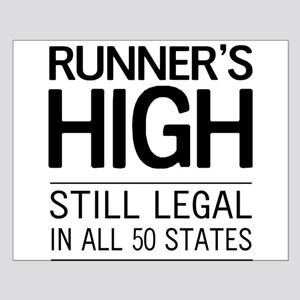 Runners high still legal Posters
