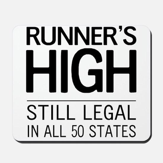 Runners high still legal Mousepad