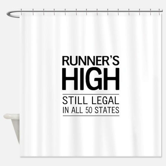 Runners high still legal Shower Curtain