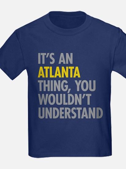 Its An Atlanta Thing T