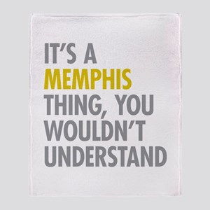 Its A Memphis Thing Throw Blanket