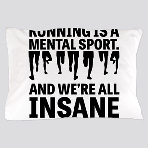 Running is a mental sport Pillow Case