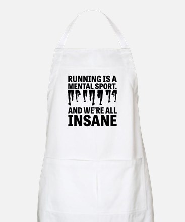 Running is a mental sport Apron