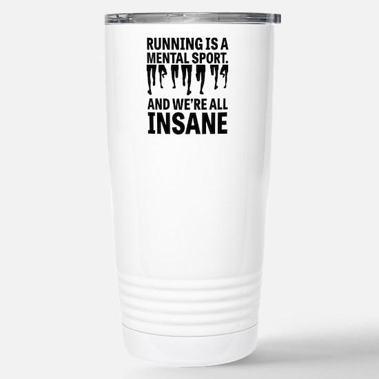 Running is a mental sport Travel Mug