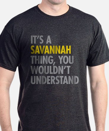 Its A Savannah Thing T-Shirt