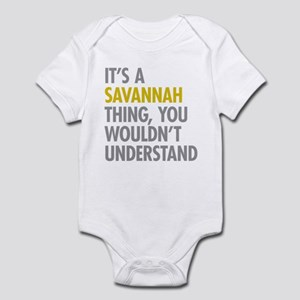 Its A Savannah Thing Infant Bodysuit