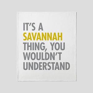 Its A Savannah Thing Throw Blanket