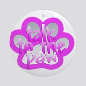 Talk to the paw Ornament (Round)