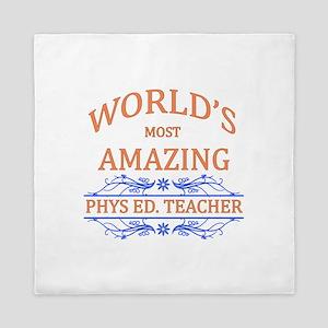 Phys. Ed. Teacher Queen Duvet