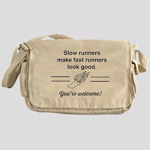 Slow runners make fast look good Messenger Bag