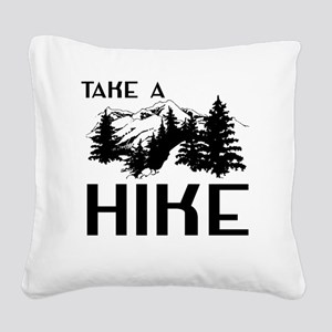 Take a hike Square Canvas Pillow