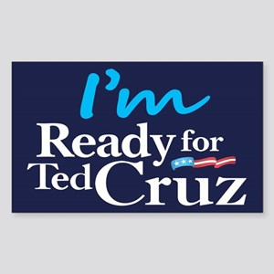 I'm Ready for Ted Cruz Sticker (Rectangle)