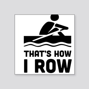 That's how I row Sticker