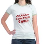 All Goods Come From China Jr. Ringer T-Shirt