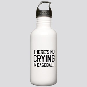 There's no crying in baseball Water Bottle