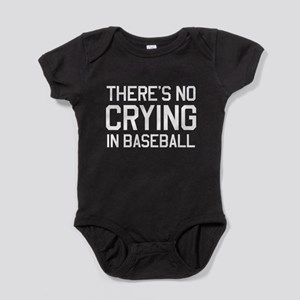 There's no crying in baseball Baby Bodysuit