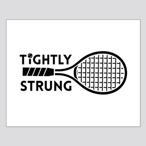 Tightly strung Posters
