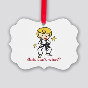 Girls Cant What? Ornament