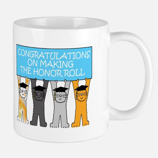 Congratulations on making the honor roll. Mugs