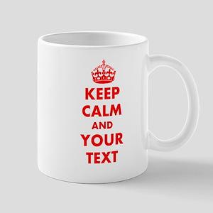 Keep Calm personalize Mugs