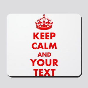 Personalized Keep Calm and carry on Mousepad