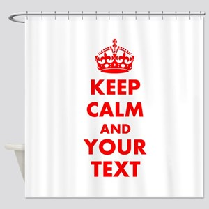 Personalized Keep Calm And Carry On Shower Curtain