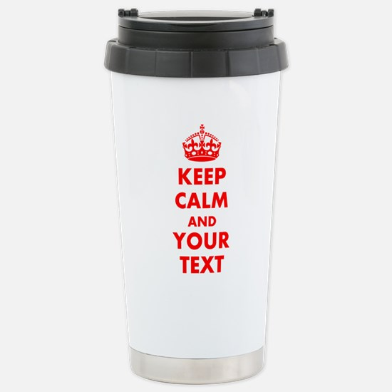 Personalized Keep Calm Stainless Steel Travel Mug