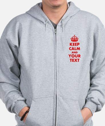 Personalized Keep Calm and carry on Zip Hoodie
